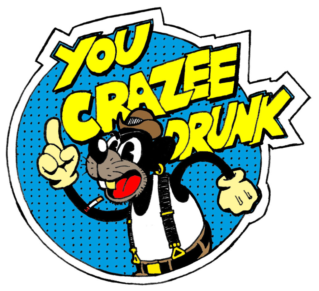 You Crazee Drunk