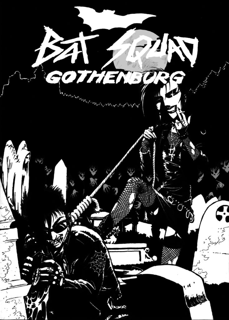 Bat Squad Gothenburg, poster 1.